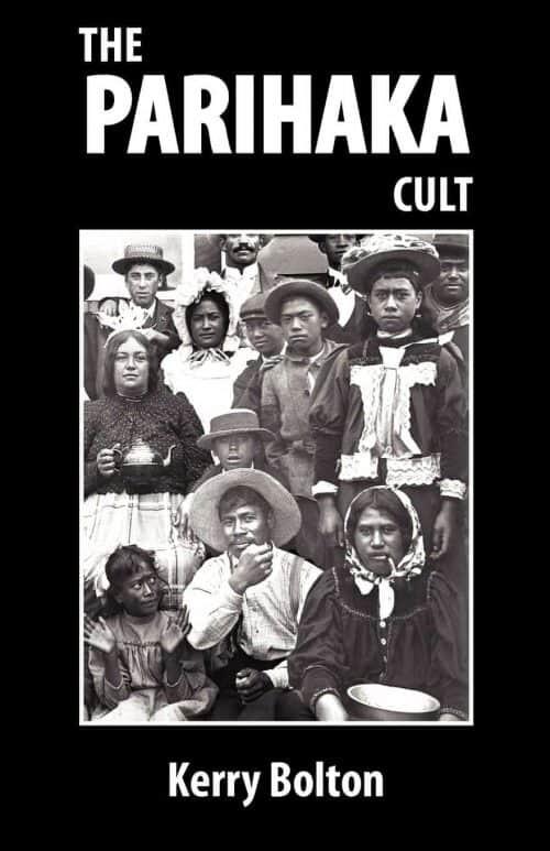 The Parihaka Cult - Kerry Bolton