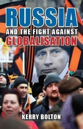Russia and the Fight Against Globalisation