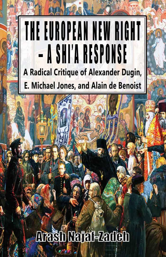 The European New Right - A Shi'a Response