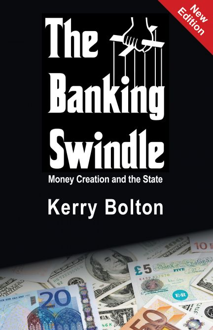 The Banking Swindle - Kerry Bolton