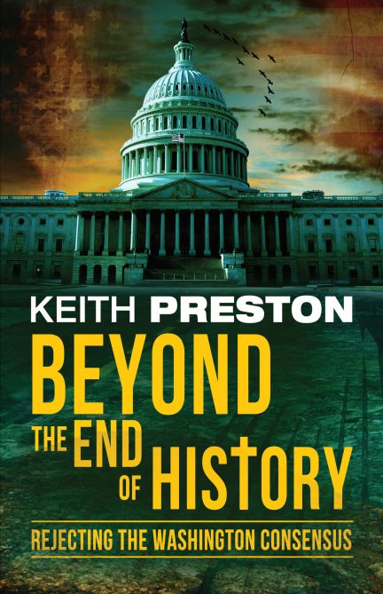 Beyond the End of History - Keith Preston